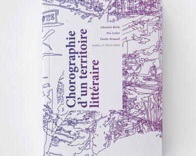 Chorographie d'un territoire littéraire